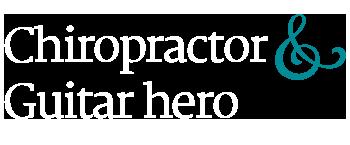 chiropractor guitar hero
